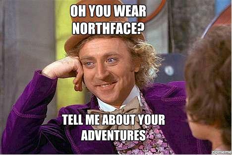 you-wear-northface-willy-wonka-meme